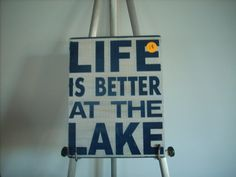 Typographic Graphic Life is Better at the Lake Sign Wooden painted chic shabby cottage primitive