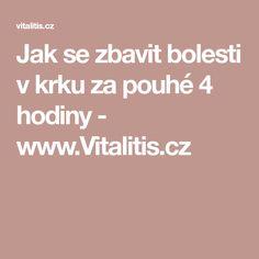 Jak se zbavit bolesti v krku za pouhé 4 hodiny - www.Vitalitis.cz