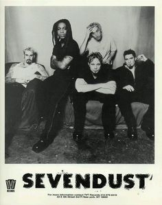 Early Sevendust poster