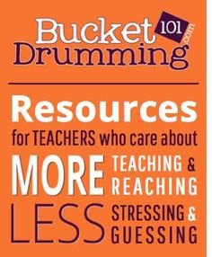 Bucket Drumming 101 | Music Resources + Curriculum | MORE teaching+reaching | LESS stressing+guessing