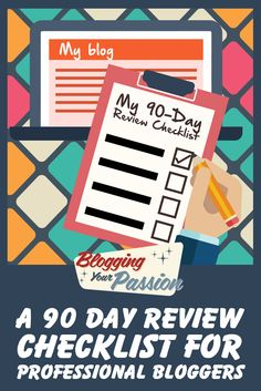 A 90 Day Review Checklist for Professional Bloggers http://bloggingyourpassion.com/90-day-review-checklist/?utm_campaign=coschedule&utm_source=pinterest&utm_medium=Jonathan%20Milligan%20%7C%20Blogging%20Your%20Passion%20%7C%20Tips%2C%20Strategies%20and%20Ideas&utm_content=A%2090%20Day%20Review%20Checklist%20for%20Professional%20Bloggers