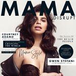 Mama Disrupt™
