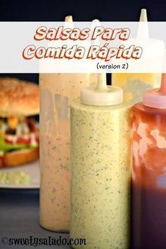 Sweet y Salado: Salsas Para Comida Rápida (Versión 2)