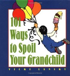 Wonderful ideas for building a very special relationship with your grandchildren.