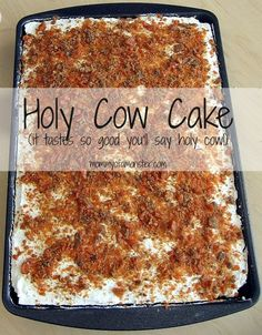 "Holy Cow Cake Recipe ~ Chocolate, Butterfinger, Caramel, and Whipped Cream all in 1 bite. This decadent but easy to make Holy Cow Cake will have you saying ""Holy Cow!"""