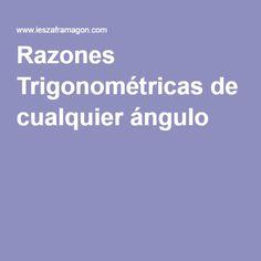 Razones Trigonométricas de cualquier ángulo