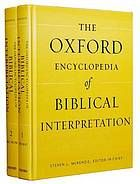 The Oxford encyclopedia of biblical interpretation #BiblicalInterpretation January 2014