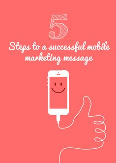 5 Steps to a Successful Mobile Marketing Message [INFOGRAPHIC]
