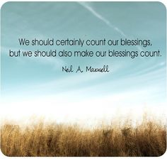 make our blessings count.