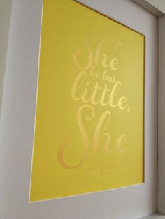 Baby girl nursery gold quote print Though she be by metallicprints