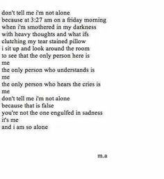 Don't tell me anyone cares as much as I do for everyone else.