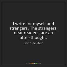 """I write for myself"