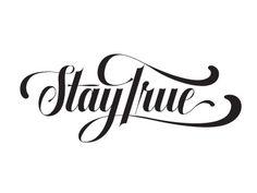 Stay True by Neil Tasker
