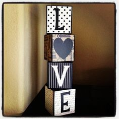 Easy Valentines LOVE Blocks Tutorial block letter craft perfect for your home or for directions on this fun DIY craft visit: http://www.sixsistersstuff.com/2012/01/easy-valentines-love-blocks-tutorial.html