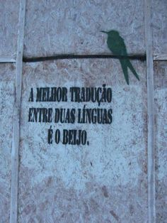 the best translation between two languages is the kiss