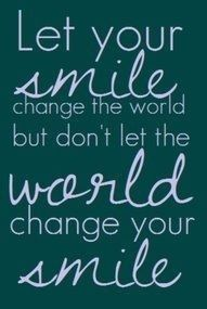 Inspirational Photo of the Day - Tuesday, May 1, 2012 - Smile and move forward!