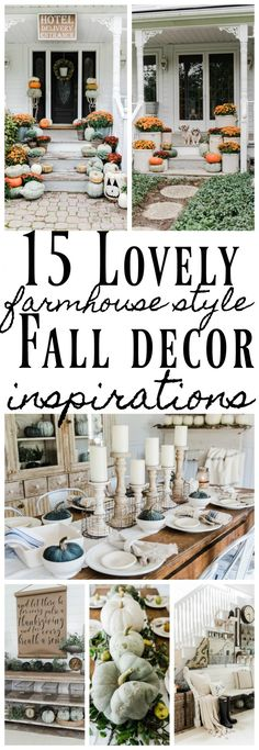 15 Lovely Farmhouse Style Fall Decor Ideas Great ideas for fall farmhouse decor!