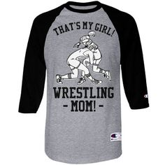 Awesome advices for mom tips are offered on our web pages. Take a look and you wont be sorry you did. Wrestling Mom Shirts, Wrestling Quotes, Wrestling Wwe, Thing 1, Sports Mom, Sport Quotes, Raglan Shirts, First Time Moms, New Moms