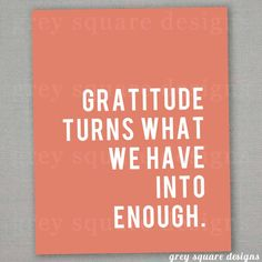 Gratitude Inspirational Print by greysquare on Etsy Words Quotes, Me Quotes, Funny Quotes, Sayings, Great Quotes, Quotes To Live By, Inspirational Quotes, Attitude Of Gratitude, Words Worth
