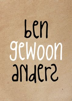 Ben gewoon anders Sometimes Quotes, Adhd Quotes, Heart Of Life, Licht Box, Dutch Quotes, Coach Me, Anti Stress, Picture Quotes, Self