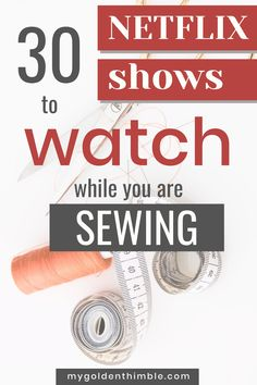 30 shows on Netflix all seamstress will love to watch while sewing. The best recommendations ordered by easy categories! Add them to your bucket list, because these shows come very well recommended. Easy Sewing Projects, Sewing Projects For Beginners, Sewing Tutorials, Sewing Hacks, Sewing Tips, Sewing Ideas, Applique Designs, Embroidery Designs, Crewel Embroidery