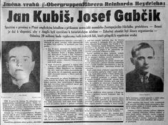 Names and photos of Heydrich's assassins were published in the Protectorate press.