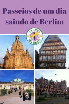 São muitas opções para fazer passeios de um dia saindo de Berlim. Na foto, algumas das sugestões de bate-volta: Dresden, Hildesheim, Madgeburg e Potsdam.