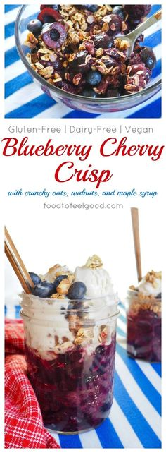 Gluten-Free Blueberry Cherry Crisp Dairy-Free Vegan Healthy - This Dish Is Perfect For The Or Any Summer Bbq Gluten Free Cookies, Gluten Free Desserts, Healthy Desserts, Easy Desserts, Delicious Desserts, Dessert Recipes, Healthy Recipes, Vegetarian Desserts, Primal Recipes