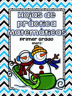 January Math Practice in Spanish for FIRST GRADE from Angelica Sandoval on TeachersNotebook.com -  (52 pages)  - These sheets can be used a spiral review for the month of January. It includes: Adding and subtraction sheets Missing addend Graphing Writing numbers up to 120 Counting by 10's and 5's True/False equations Adding by three digits Dice game Tens/O