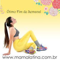 A equipe Mama Latina deseja um  Ótimo fim de semana a todos vocês ! #moda #modafit #modafitness #fitness #modafeminina #modaesportiva #esporte #academia #yoga #pilates #gym #follow #mulheresquetreinam #treino #projeto #projetoverao #verao #lindas #boasvibrações