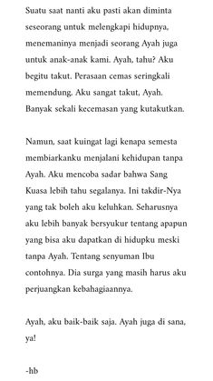 Father - Father Father Father Welcome to our website, We hope you are satisfied with the content - Quotes Rindu, Quotes Lucu, Daddy Quotes, Cinta Quotes, Quotes Galau, Snap Quotes, Quotes From Novels, Tumblr Quotes, Mood Quotes