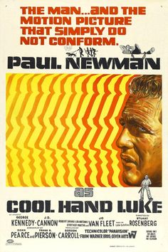 Nick Mano Fredda - 1967 - Una delle pellicole più belle  degli anni 50 e 60. #PaulNewman e i suoi celebri occhi azzurri sono dipinti nel poster.