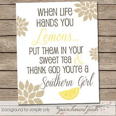 Southern Girl Quote - When Life Hands You Lemons - Art Print