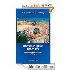 Marsmenschen auf Malle  Satirische Reportagen und skurrile Geschichten aus Mallorca  Umfang: ca. 161.000 Zeichen = 108 Normseiten  ISBN 978-3-941286-64-1 • € 1,99