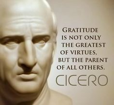 Cicero - Gratitude quote