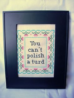 You can't polish a turd by katiekutthroat, via Flickr