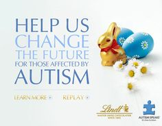 Lindt will donate to Autism Speaks 10¢ for every LINDT GOLD BUNNY purchased and $ 1 for every Lindt eCard sent from February 15th - March 31st, 2013,