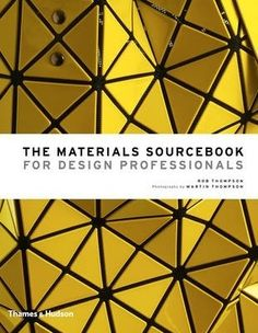 The materials sourcebook for design professionals, 2017.