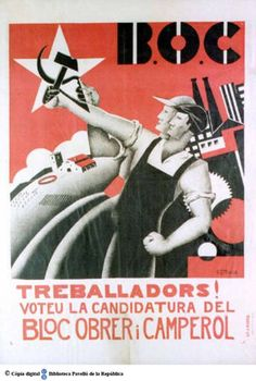 Boc - Workers and Peasants& Bloc - Wikipedia Revolutionaries, Vintage Posters, Spanish, War, Movie Posters, Barcelona, Science, Antique, Posters