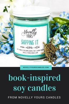 Book-inspired soy candles, made by Novelly Yours Candles!  From Book Boyfriends to Currently Reading to TBRs, Novelly Yours has your bookish candle needs covered!  http://www.novellyyourscandles.com
