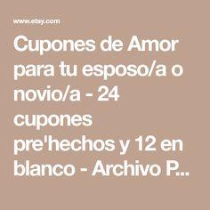 Cupones de Amor para tu esposo/a o novio/a - 24 cupones pre'hechos y 12 en blanco - Archivo PDF download automatico