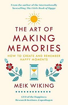 Booktopia has The Art of Making Memories, How to Create and Remember Happy Moments by Meik Wiking. Buy a discounted Hardcover of The Art of Making Memories online from Australia's leading online bookstore. Penguin Life, Penguin Books, Got Books, Books To Read, Hygge Book, It Pdf, Personal Development Books, Identity, Memory Books