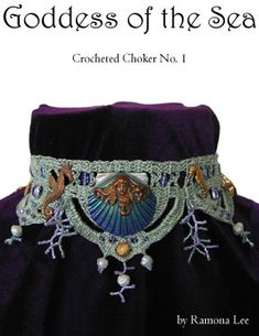 Goddess of the Sea crocheted art nouveau choker, instructions/kit available from Victorian and Edwardian Crochet. There is also a link to variations that people have completed of the same design.