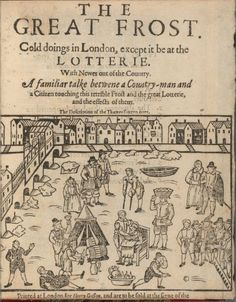 The Great Frost, 1607-1608. Depiction of people walking on the frozen Thames.