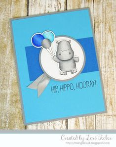 Hip, Hippo, Hooray card-designed by Lori Tecler/Inking Aloud-stamps from My Favorite Things