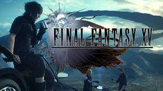 Final Fantasy XV khiến người hâm mộ đứng ngồi không yên ~ Game hot 247