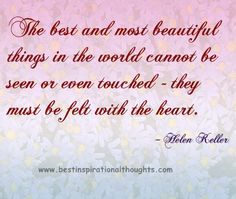 Best Inspirational Thoughts on The best and most beautiful things