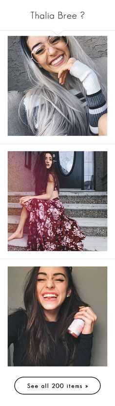 """Thalia Bree ♡"" by mahomie4ever101 ❤ liked on Polyvore"