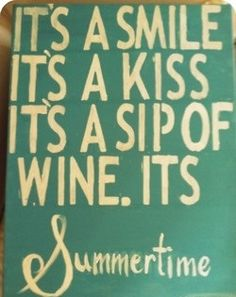 It´s Wine time Kenny Chesney quote!