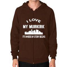 I LOVE MY MUIRKIRK Zip Hoodie (on man)